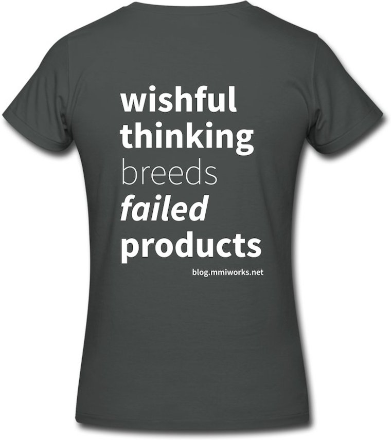 the text on the back: wishful thinking breeds failed products